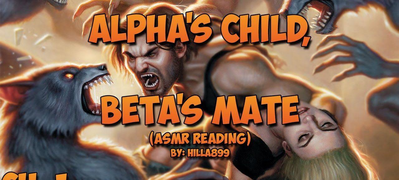 Alpha's Child, Beta's Mate ASMR