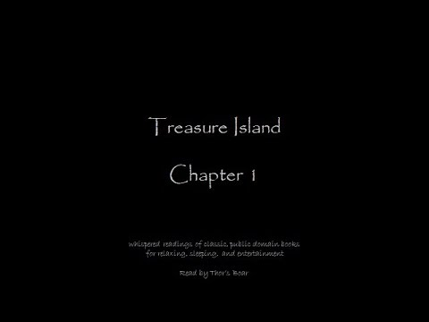 Treasure Island, Chapter 1 (whispered reading for relaxing and sleeping)